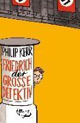 Cover-Bild zu Kerr, Philip: Friedrich der Große Detektiv