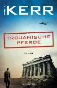 Cover-Bild zu Kerr, Philip: Trojanische Pferde