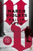 Cover-Bild zu Kerr, Philip: MARCH VIOLETS