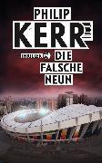 Cover-Bild zu Kerr, Philip: Die falsche Neun
