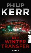 Cover-Bild zu Kerr, Philip: Der Wintertransfer