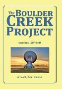 Cover-Bild zu The Boulder Creek Project von Eisenhut, Peter