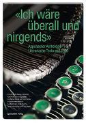 """Cover-Bild zu """"Ich wäre überall und nirgends"""" von Stöckli, Rainer (Hrsg.)"""