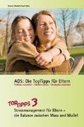 Cover-Bild zu Aust-Claus, Elisabeth: ADS: Die TopTipps für Eltern 3