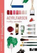 Cover-Bild zu Edition Michael Fischer (Hrsg.): Grundlagenwerkstatt: Acrylfarben richtig anwenden