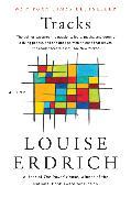 Cover-Bild zu Erdrich, Louise: Tracks