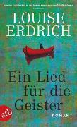 Cover-Bild zu Erdrich, Louise: Ein Lied für die Geister