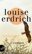 Cover-Bild zu Erdrich, Louise: Solange du lebst