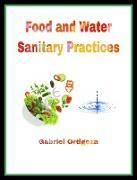 Cover-Bild zu Food and Water Sanitary Practices (1, #1) (eBook) von Ortigoza, Gabriel