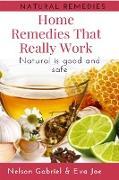 Cover-Bild zu Home Remedies That Really Work (Health And Nature, #1) (eBook) von Gabriel, Nelson