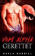 Cover-Bild zu Vom Alpha gerettet (eBook) von Gabriel, Kayla