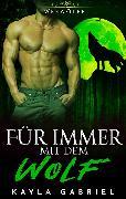 Cover-Bild zu Fu*r immer mit dem Wolf (eBook) von Gabriel, Kayla