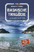 Cover-Bild zu Oetker, Alexander: Baskische Tragödie (eBook)