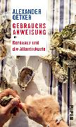 Cover-Bild zu Oetker, Alexander: Gebrauchsanweisung für Bordeaux und die Atlantikküste
