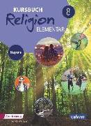 Cover-Bild zu Kursbuch Religion Elementar 8 - Ausgabe für Bayern von Eilerts, Wolfram (Hrsg.)