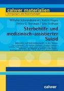 Cover-Bild zu Sterbehilfe und medizinisch-assistierter Suizid von Schwendemann, Wilhelm
