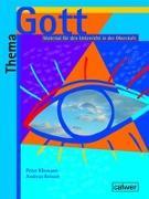 Cover-Bild zu Thema: Gott -Schülerheft von Kliemann, Peter