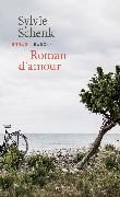 Cover-Bild zu Schenk, Sylvie: Roman d'amour