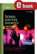 Cover-Bild zu Schulgottesdienste vorbereiten und feiern (eBook) von Sigg, Stephan