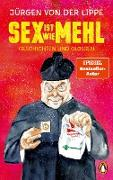 Sex ist wie Mehl (eBook) von Lippe, Jürgen von der