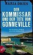 Cover-Bild zu Dries, Maria: Der Kommissar und der Tote von Gonneville
