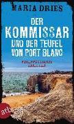 Cover-Bild zu Dries, Maria: Der Kommissar und der Teufel von Port Blanc