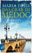 Cover-Bild zu Dries, Maria: Das Grab im Médoc