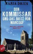 Cover-Bild zu Dries, Maria: Der Kommissar und das Biest von Marcouf