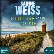Cover-Bild zu Weiß, Sabine: Blutige Düne: Sylt-Krimi (Liv Lammers (Audio Download)
