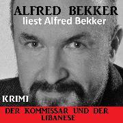 Cover-Bild zu Bekker, Alfred: Der Kommissar und der Libanese (Audio Download)