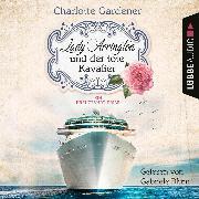 Cover-Bild zu Gardener, Charlotte: Lady Arrington und der tote Kavalier - Ein Fall für Mary Arrington, (Ungekürzt) (Audio Download)