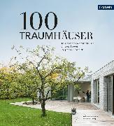 Cover-Bild zu 100 Traumhäuser (eBook) von Bachmann, Wolfgang