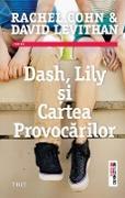 Cover-Bild zu Cohn, Rachel: Dash, Lily ¿i Cartea Provocarilor (eBook)