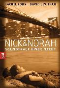 Cover-Bild zu Cohn, Rachel: Nick & Norah - Soundtrack einer Nacht (eBook)