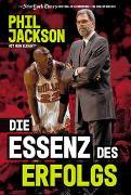 Cover-Bild zu Die Essenz des Erfolgs von Jackson, Phil