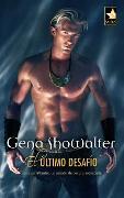 Cover-Bild zu El último desafío (eBook) von Showalter, Gena