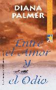 Cover-Bild zu Entre el amor y el odio (eBook) von Palmer, Diana