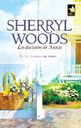 Cover-Bild zu La decisión de Annie (eBook) von Woods, Sherryl
