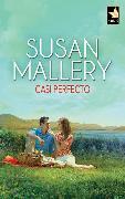 Cover-Bild zu Casi perfecto (eBook) von Mallery, Susan