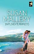 Cover-Bild zu Simplemente perfecto (eBook) von Mallery, Susan