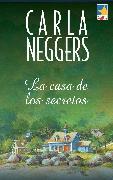 Cover-Bild zu La casa de los secretos (eBook) von Neggers, Carla