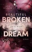Cover-Bild zu Schäfer, Jana: Beautiful Broken Dream