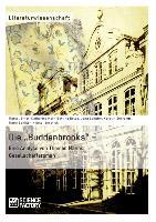"""Cover-Bild zu Ernst, Marcel: Die """"Buddenbrooks"""" - Eine Analyse von Thomas Manns Gesellschaftsroman"""