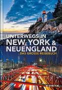 Cover-Bild zu Unterwegs in New York und Neuengland von KUNTH Verlag GmbH & Co. KG