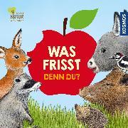 Cover-Bild zu Apfelbacher, Lisa: Was frisst denn du?