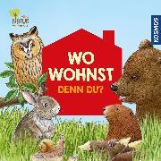 Cover-Bild zu Apfelbacher, Lisa: Wo wohnst denn du?