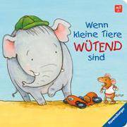 Cover-Bild zu Schwarz, Regina: Wenn kleine Tiere wütend sind
