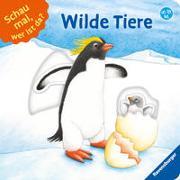 Cover-Bild zu Schwarz, Regina: Schau mal, wer ist da? Wilde Tiere