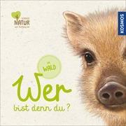 Cover-Bild zu Butler, John: Wer bist denn du? Im Wald