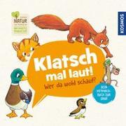 Cover-Bild zu Flad, Antje: Klatsch mal laut! Wer da wohl schaut? Dein Mitmachbuch zur Stadt